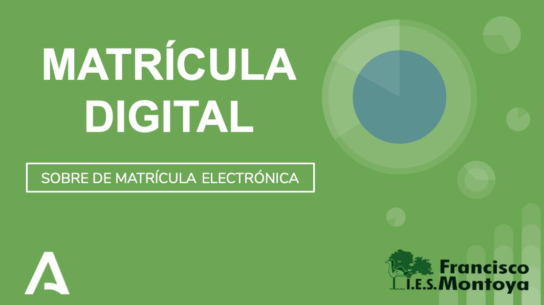 Matrícula Digital hasta el 10 de julio