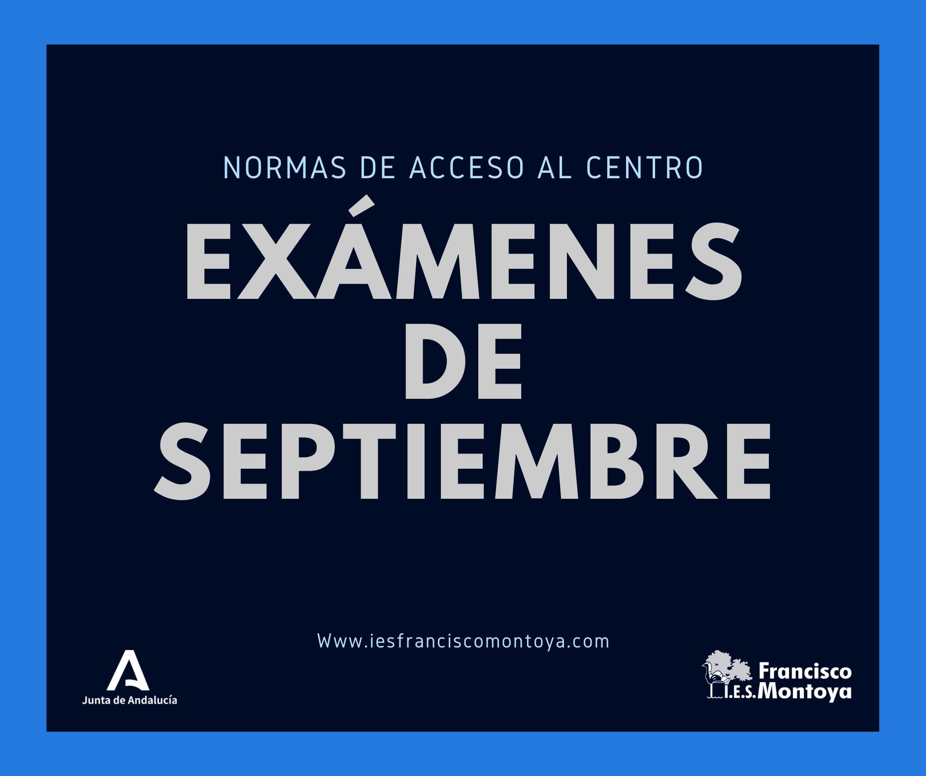 Normas de acceso al centro para los exámenes de septiembre
