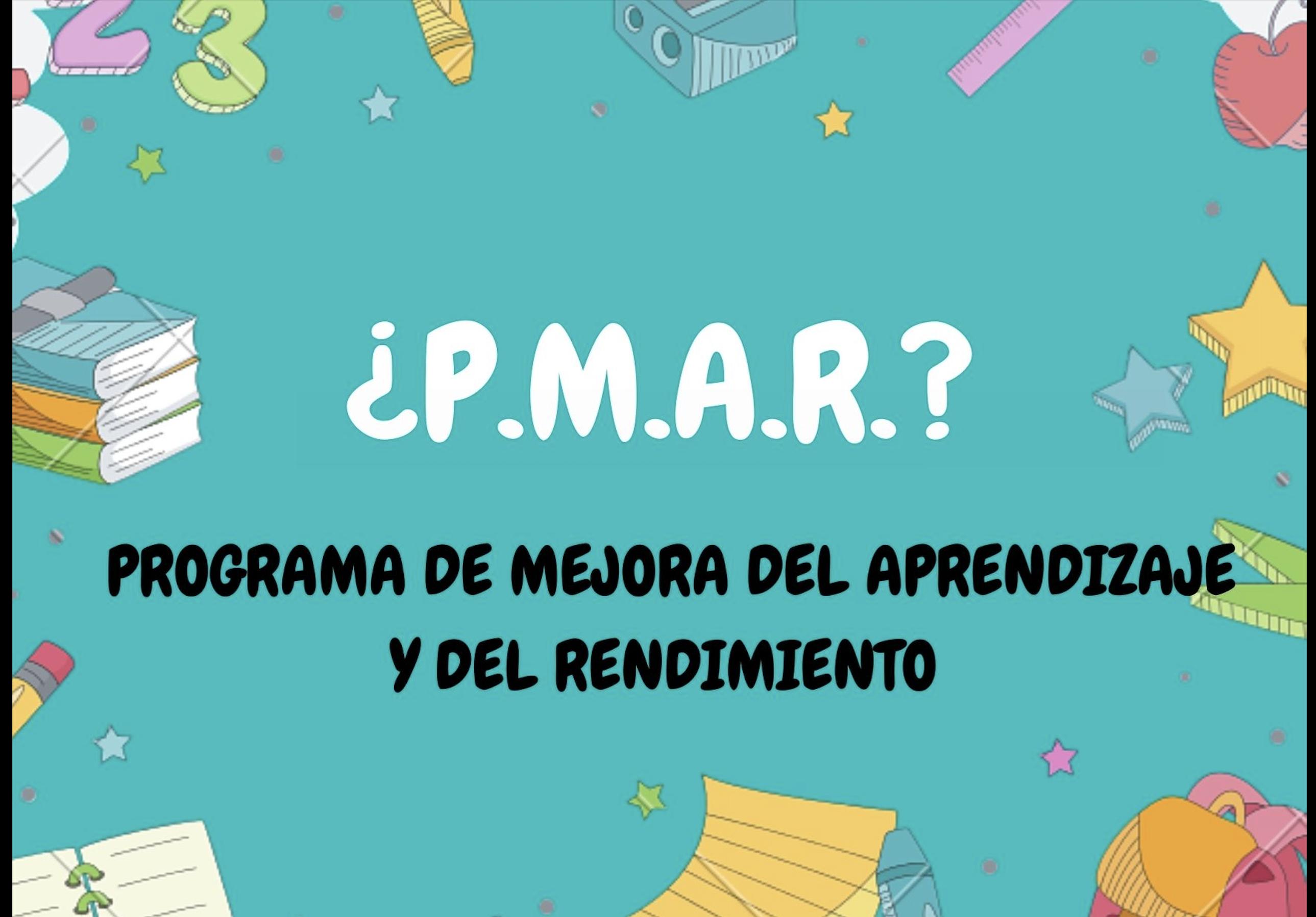 ¿Qué es eso de PMAR?